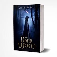 The dark wood by Sydney Mann cover
