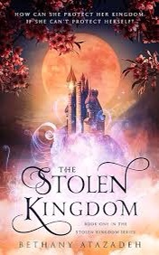 The stolen kingdom book cover Bethany Atazadeh